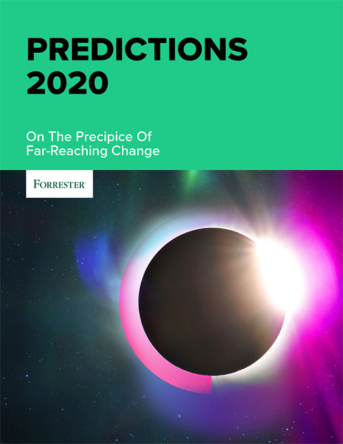 Forrester: Predictions 2020